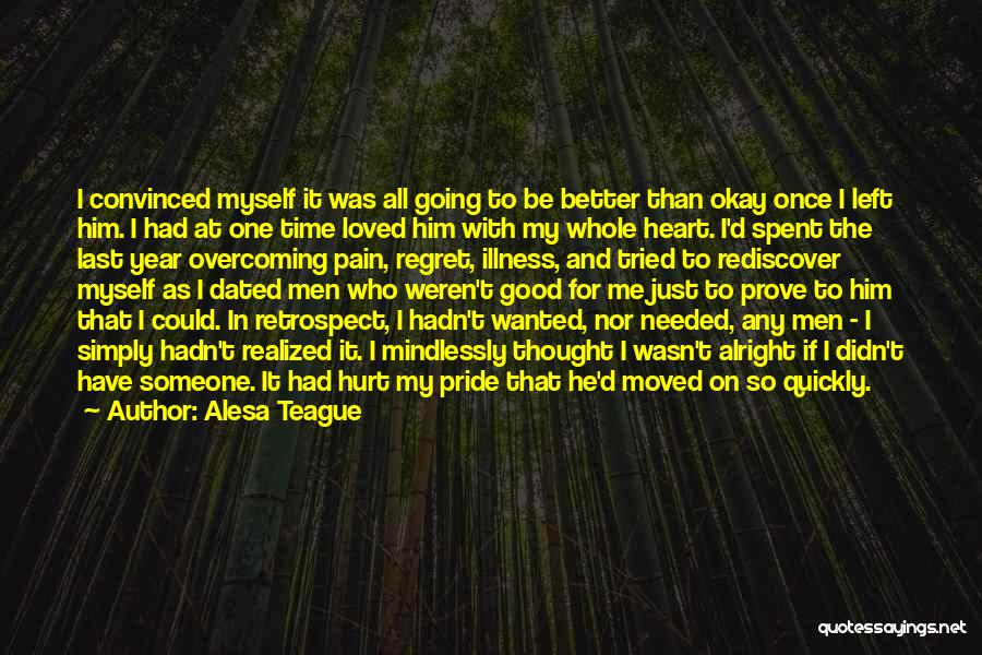 Alesa Teague Quotes 1184821