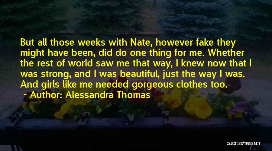 Alessandra Thomas Quotes 1642064