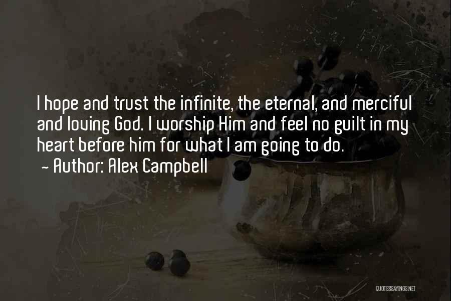 Alex Campbell Quotes 1201576