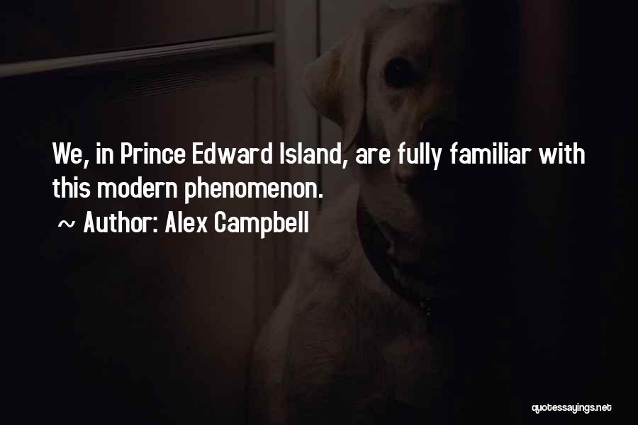Alex Campbell Quotes 145698