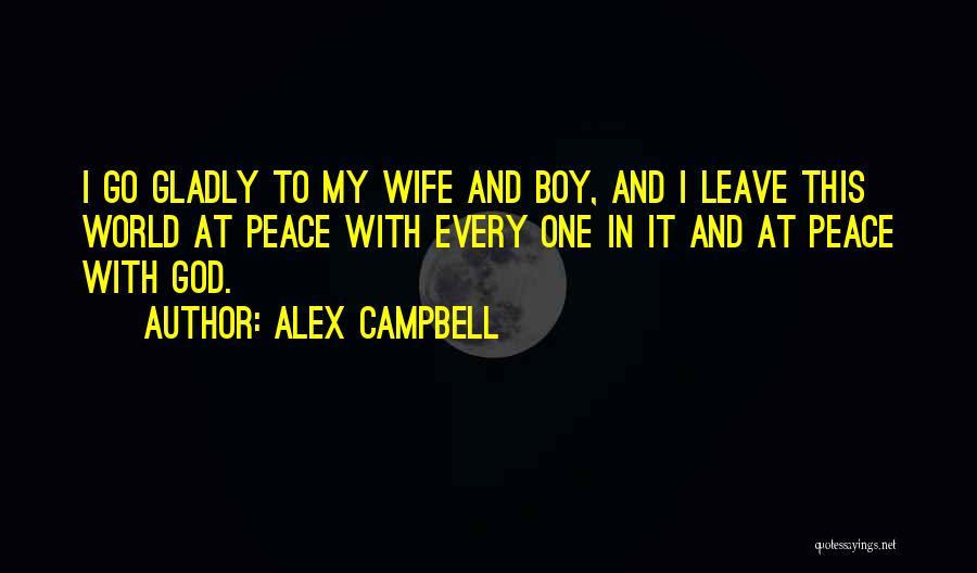 Alex Campbell Quotes 1498149