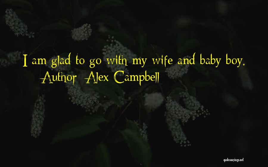 Alex Campbell Quotes 1553333