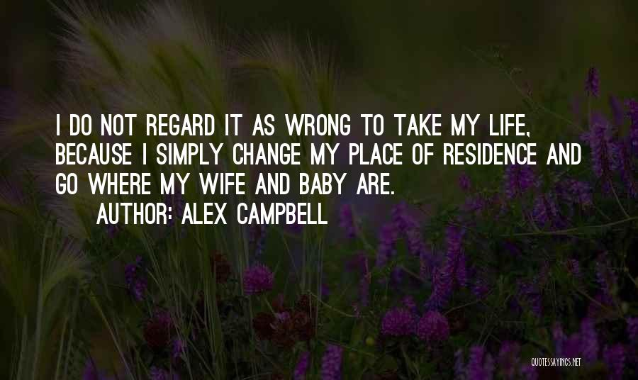 Alex Campbell Quotes 159096