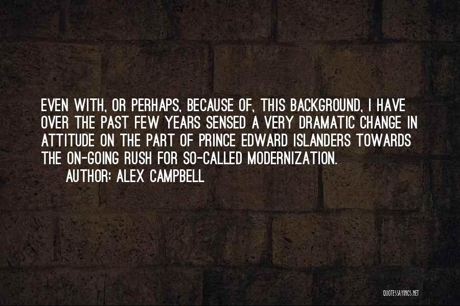 Alex Campbell Quotes 171140