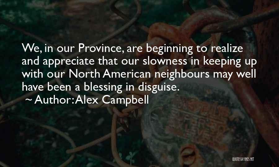 Alex Campbell Quotes 1719990