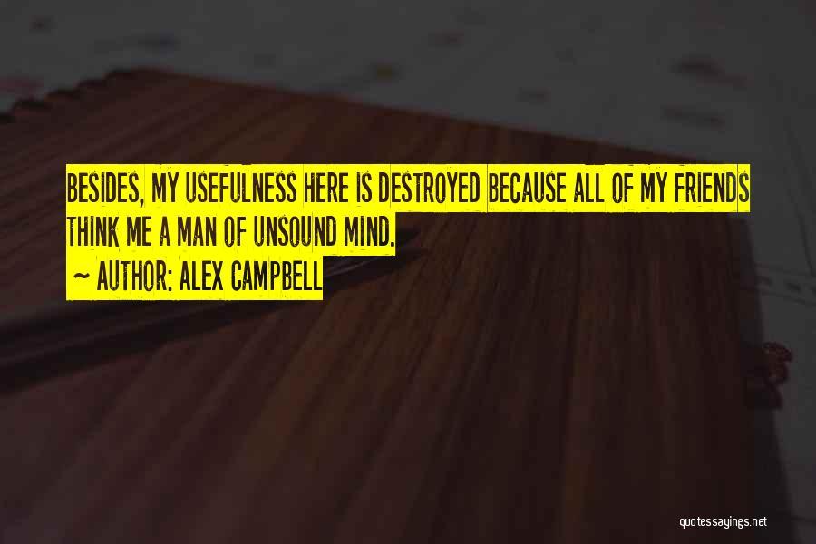 Alex Campbell Quotes 1847389