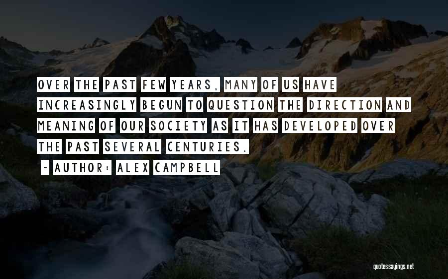 Alex Campbell Quotes 409394