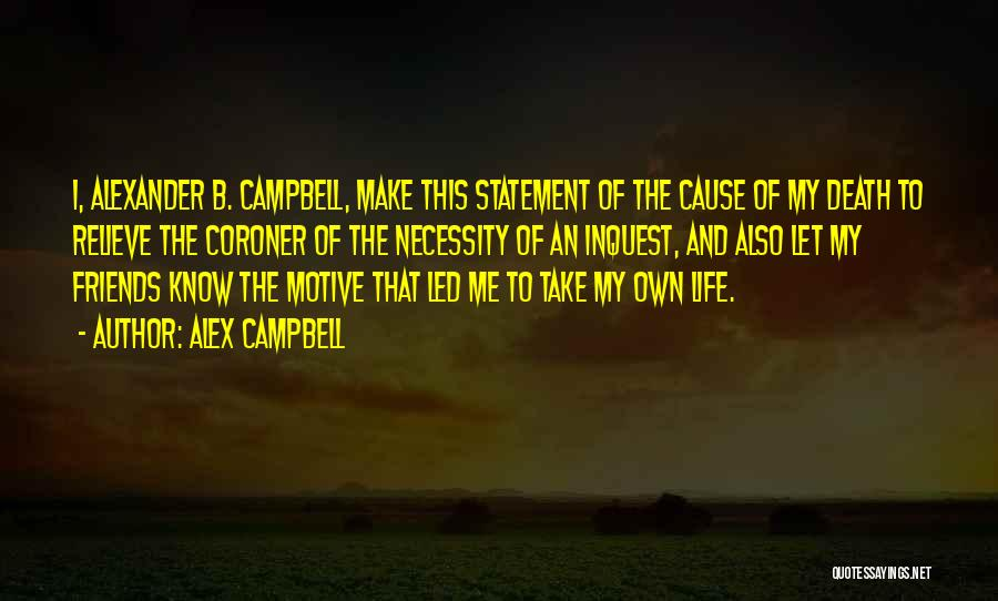Alex Campbell Quotes 626879