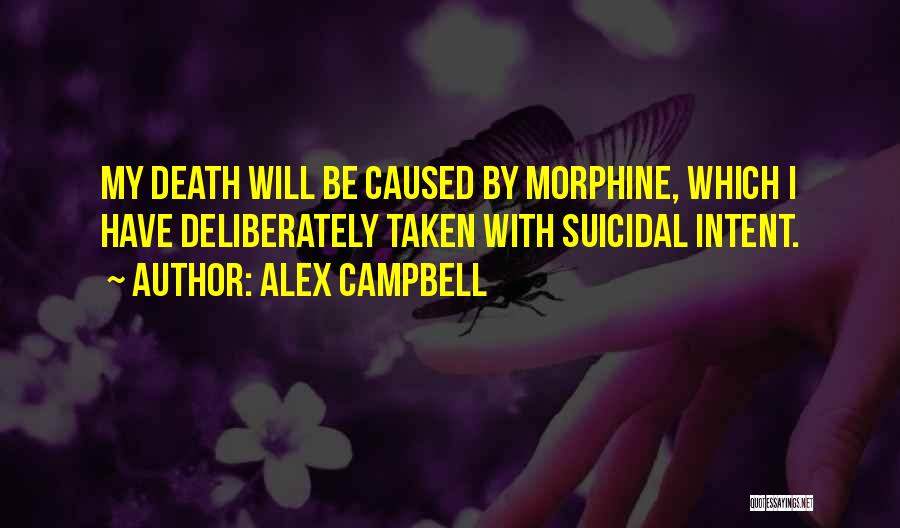 Alex Campbell Quotes 707283