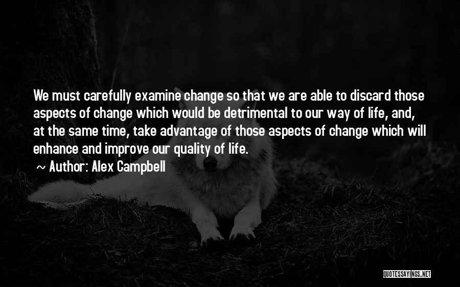 Alex Campbell Quotes 762858