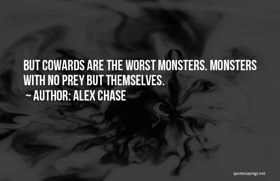 Alex Chase Quotes 1655785