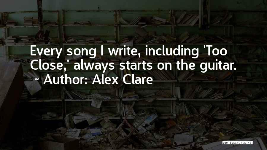 Alex Clare Song Quotes By Alex Clare