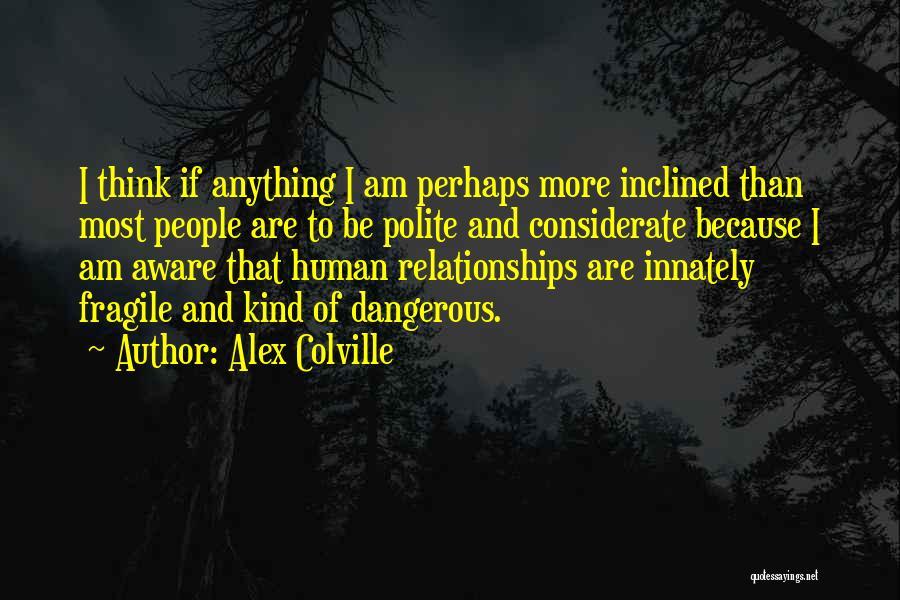Alex Colville Quotes 320216