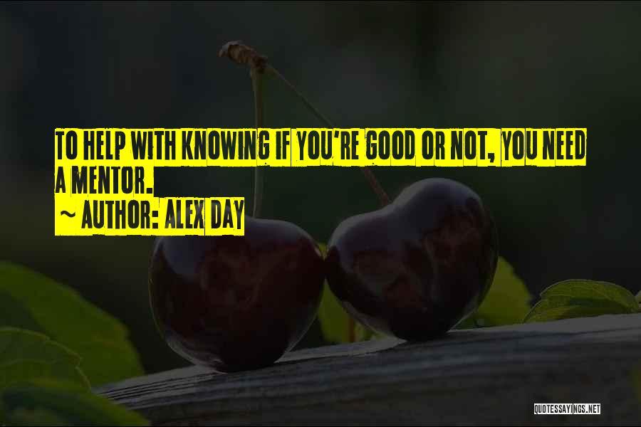 Alex Day Quotes 1794356