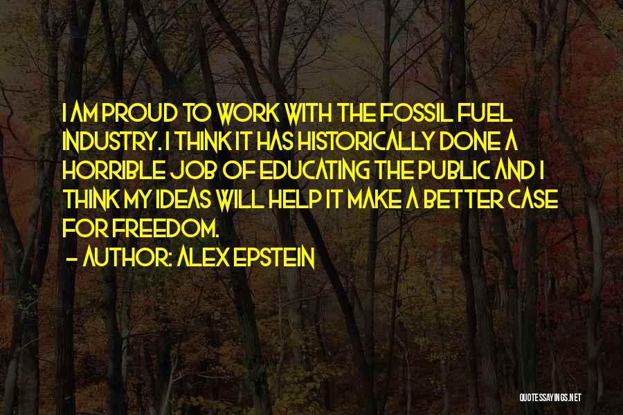 Alex Epstein Quotes 1515818