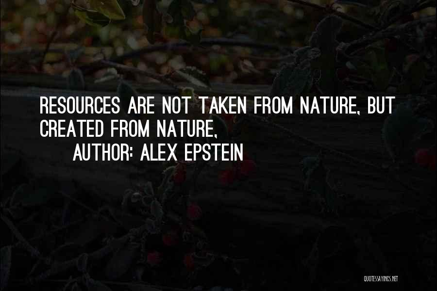 Alex Epstein Quotes 2100161