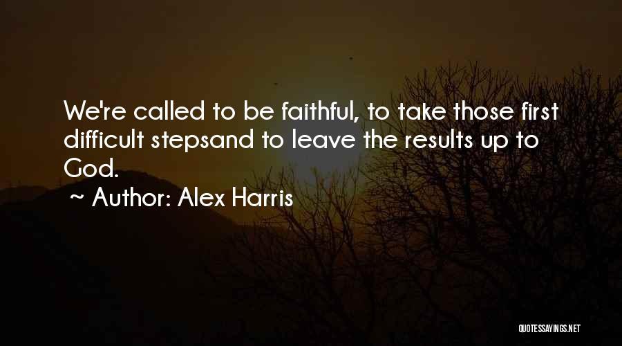 Alex Harris Quotes 1361213