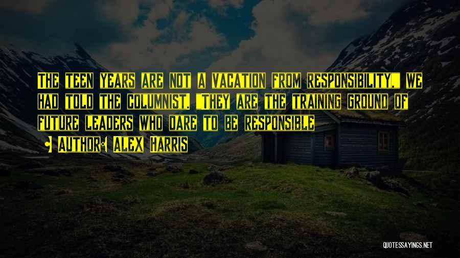 Alex Harris Quotes 1884536