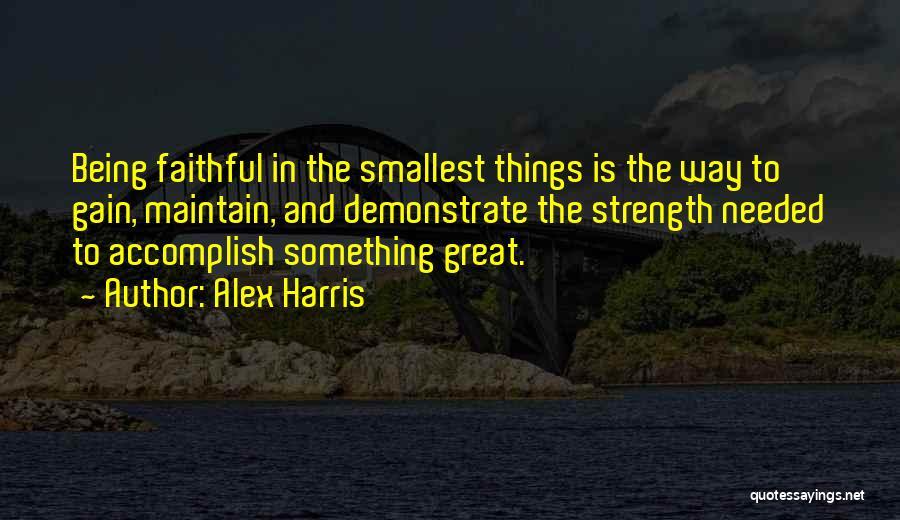 Alex Harris Quotes 269326
