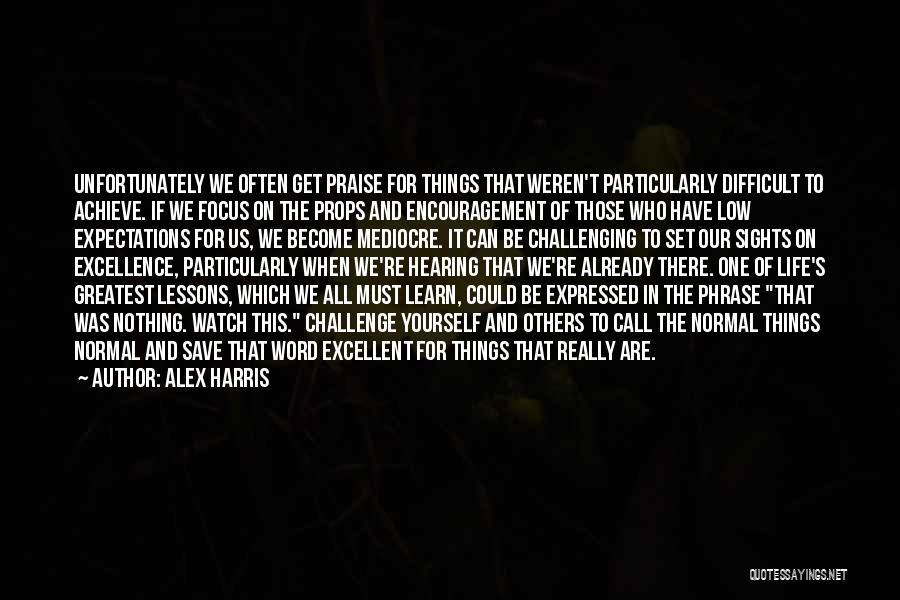 Alex Harris Quotes 757671