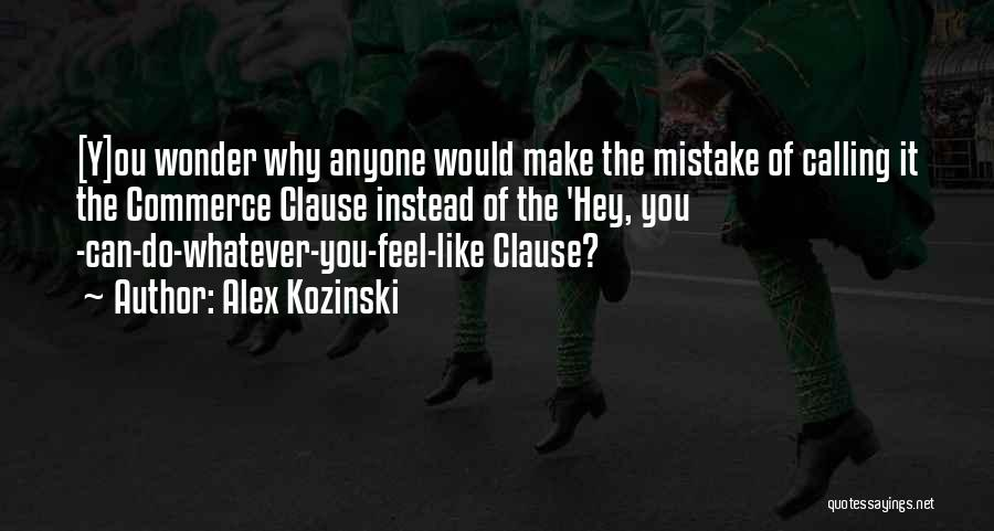 Alex Kozinski Quotes 1819444