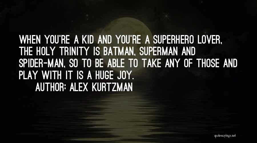 Alex Kurtzman Quotes 1163296