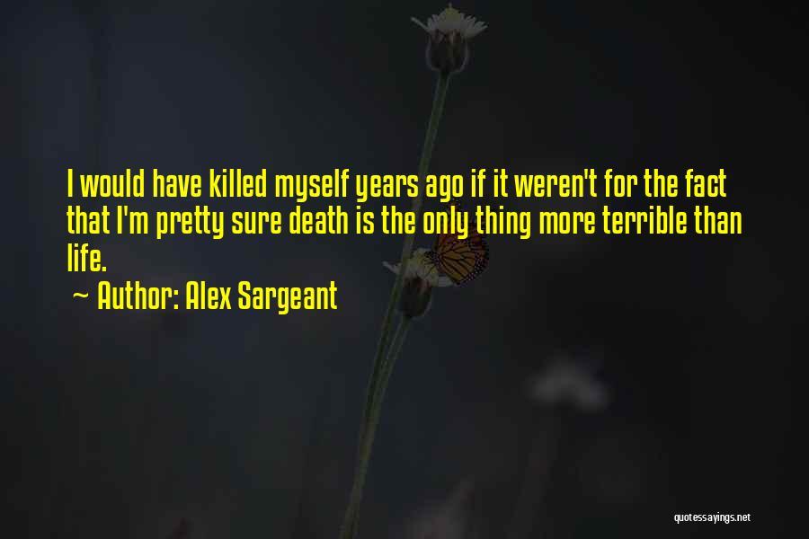 Alex Sargeant Quotes 738506