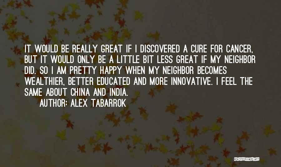 Alex Tabarrok Quotes 101256