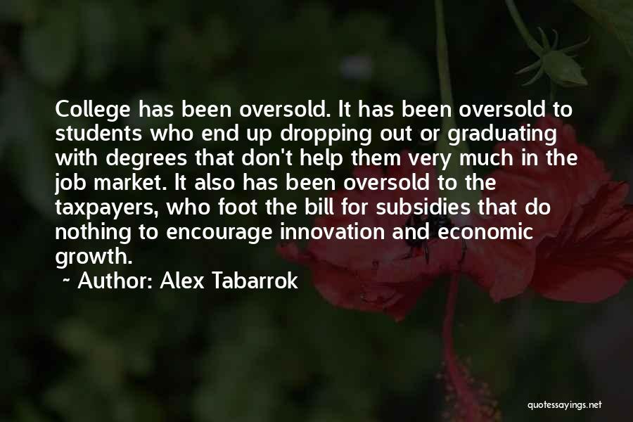 Alex Tabarrok Quotes 1526670