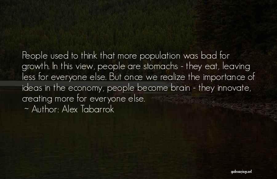Alex Tabarrok Quotes 1632520