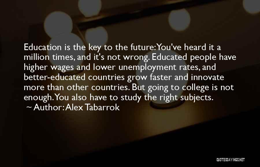 Alex Tabarrok Quotes 1741620