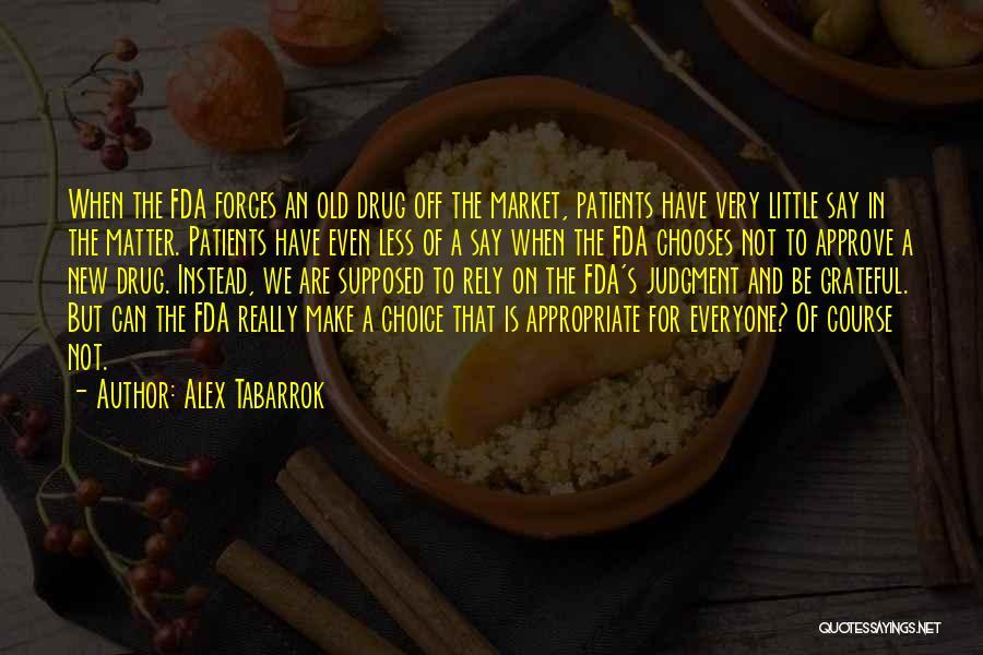 Alex Tabarrok Quotes 1856997