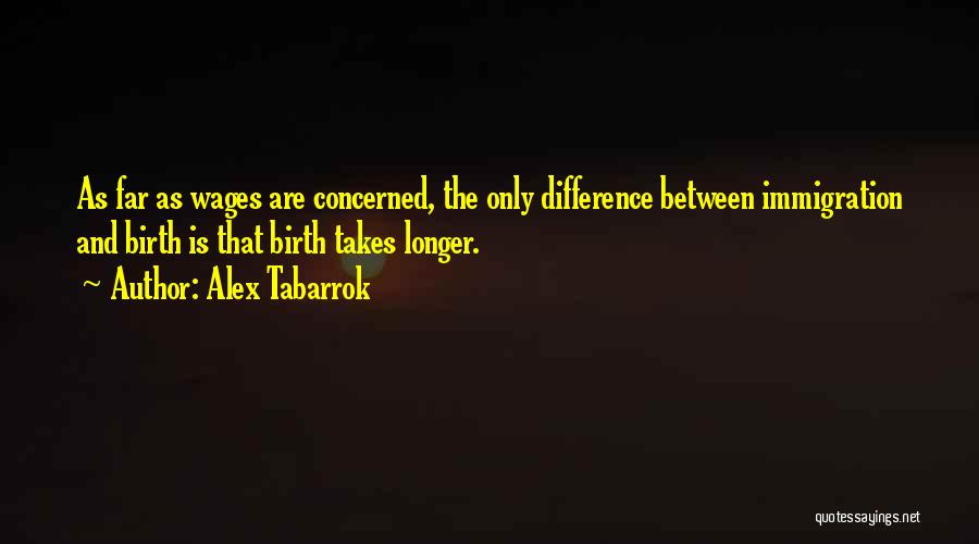 Alex Tabarrok Quotes 1950829