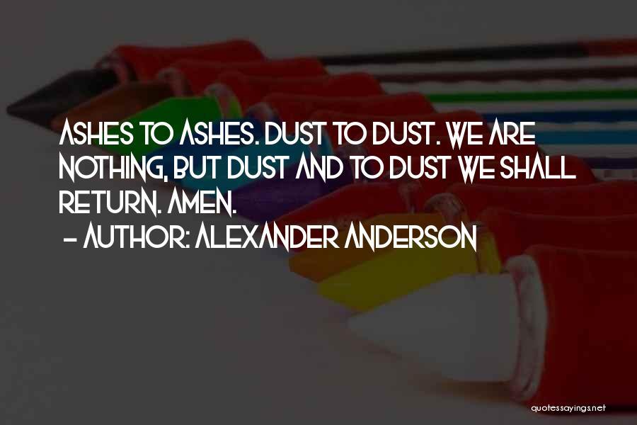 Alexander Anderson Quotes 1178027