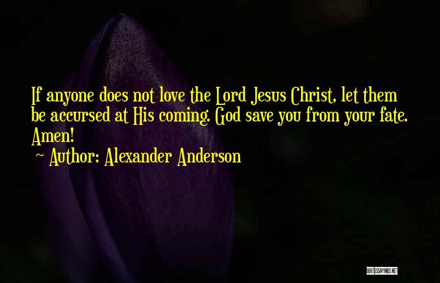 Alexander Anderson Quotes 1216040