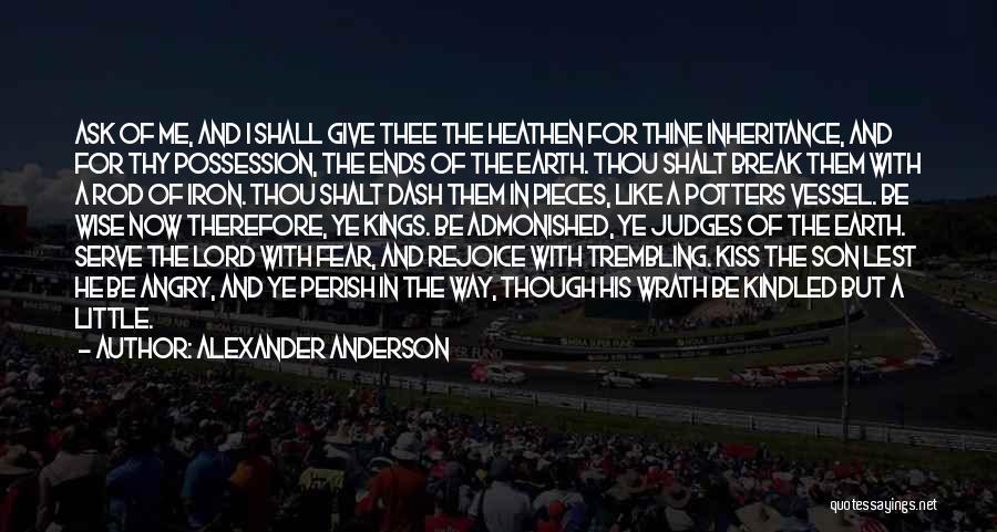 Alexander Anderson Quotes 1429483