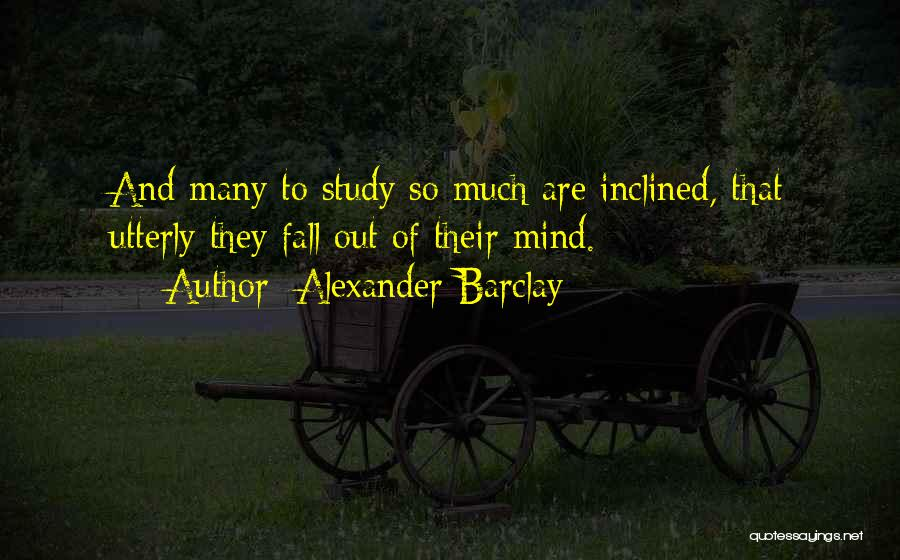 Alexander Barclay Quotes 1166841