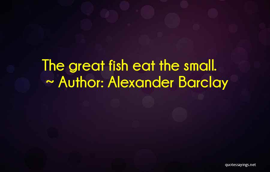 Alexander Barclay Quotes 406497