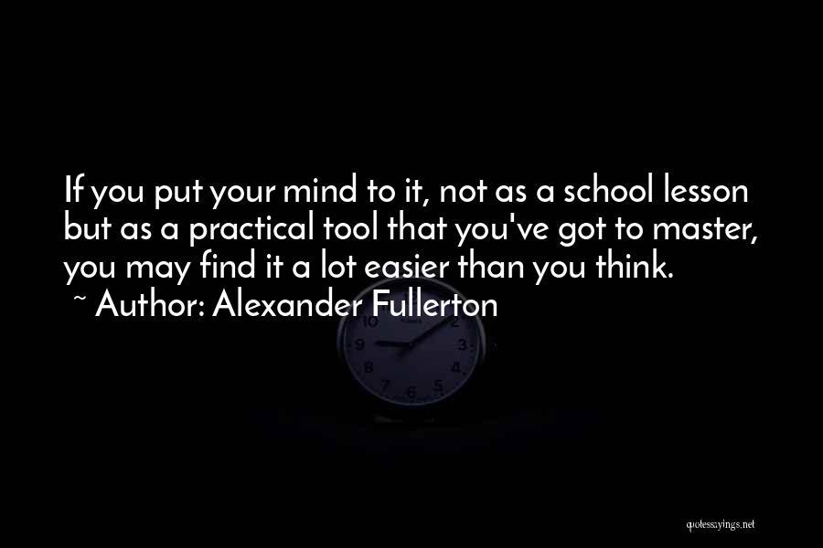 Alexander Fullerton Quotes 2255856