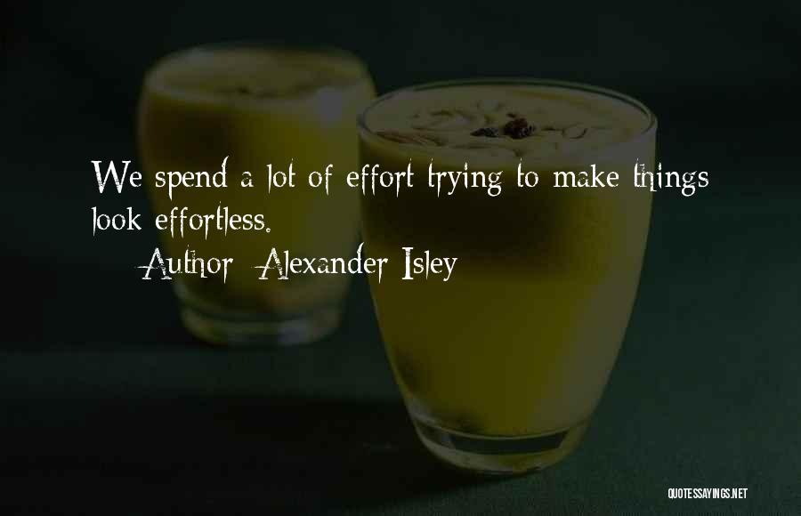 Alexander Isley Quotes 263130