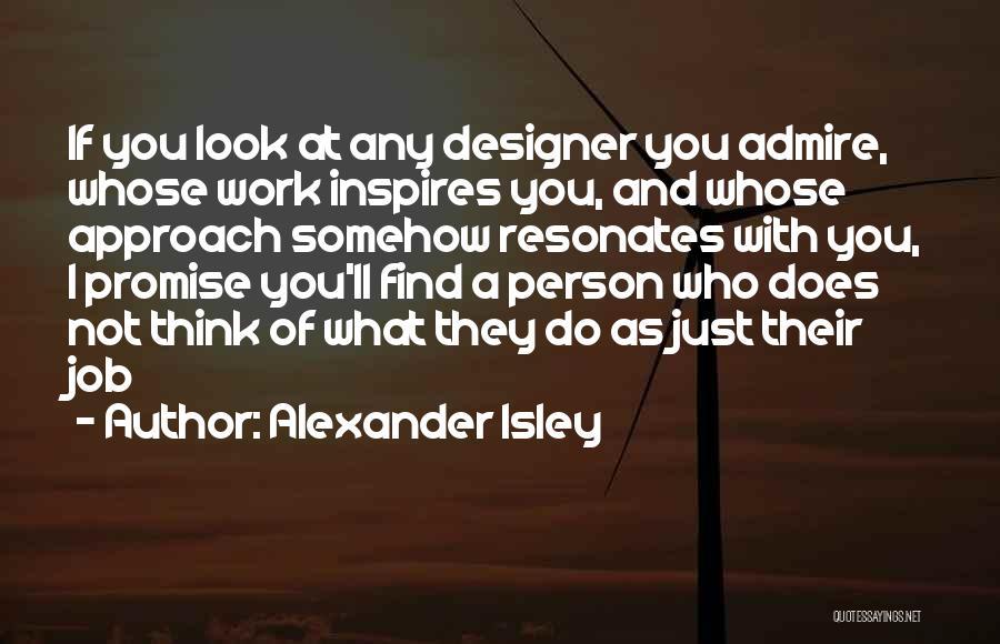 Alexander Isley Quotes 445042