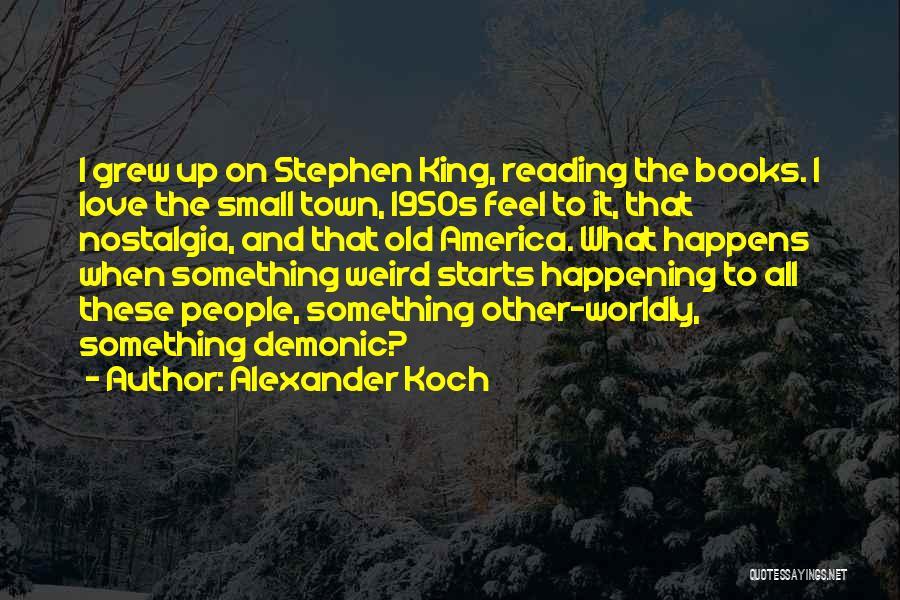 Alexander Koch Quotes 1146771