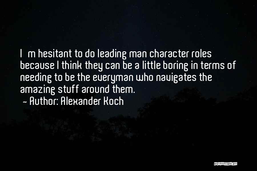 Alexander Koch Quotes 2195306