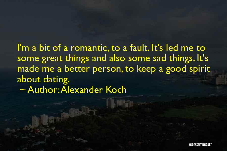 Alexander Koch Quotes 447311