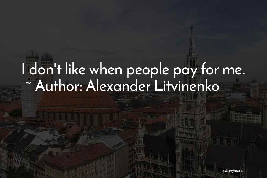 Alexander Litvinenko Quotes 229412