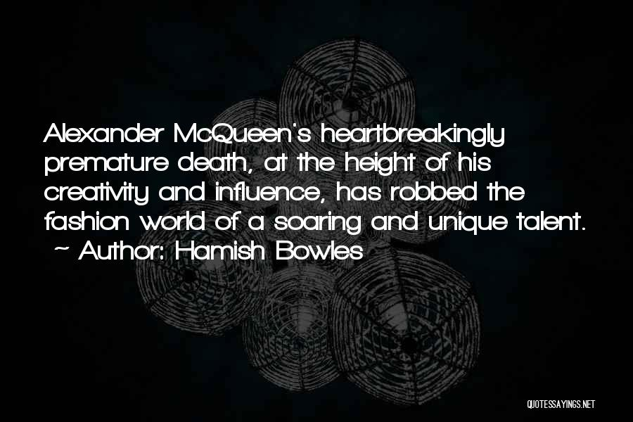 Alexander Mcqueen V&a Quotes By Hamish Bowles