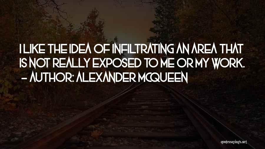 Top 11 Quotes & Sayings About Alexander Mcqueen\'s Work