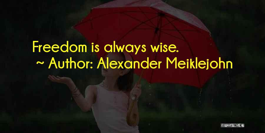 Alexander Meiklejohn Quotes 1511784
