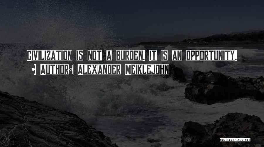 Alexander Meiklejohn Quotes 1985217