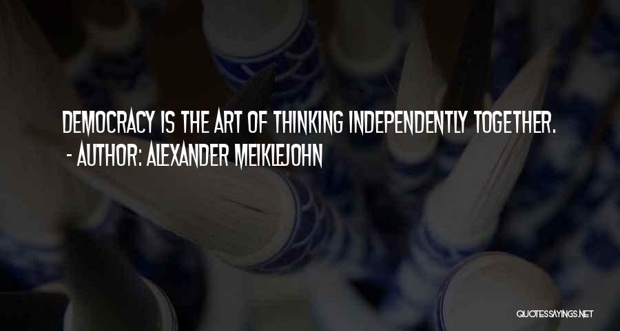 Alexander Meiklejohn Quotes 720903